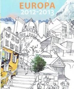 Călătorind prin Europa 2012-2013