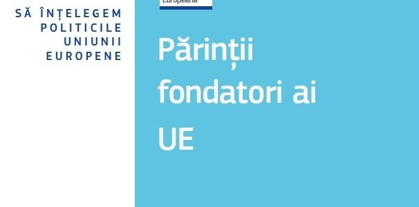 Părinții fondatori ai Uniunii Europene