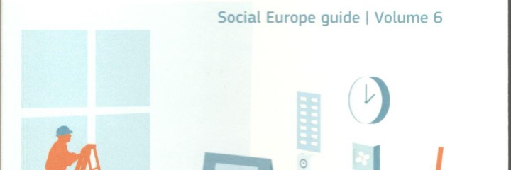 Labour law and working conditions – Social Europe guide, volume 6