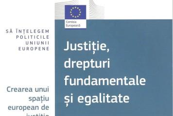 Justiție, drepturi fundamentale și egalitate