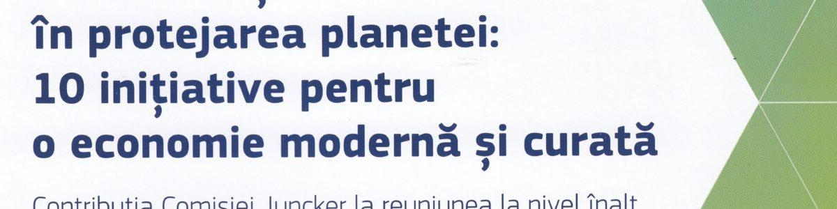 UE investește în protejarea planetei: 10 inițiative pentru o economie modernă și curată