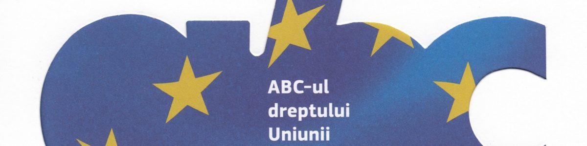 ABC-ul dreptului Uniunii Europene