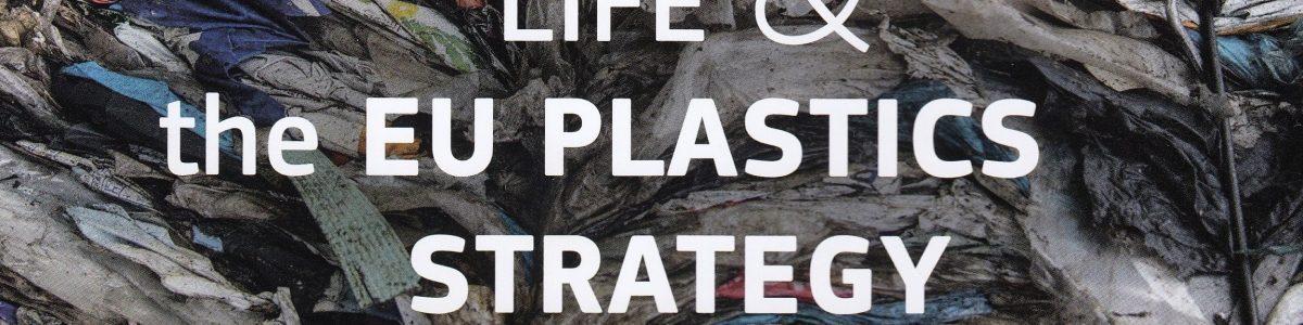 LIFE& the EU Plastics Strategy